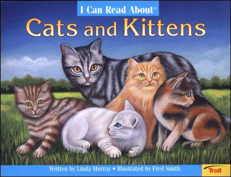 I Can Read About Cats and Kittens  by Linda Murray