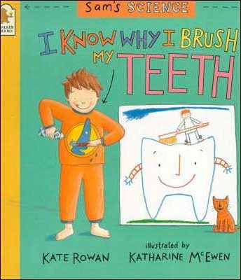 I-Know-Why-I-Brush-My-Teeth