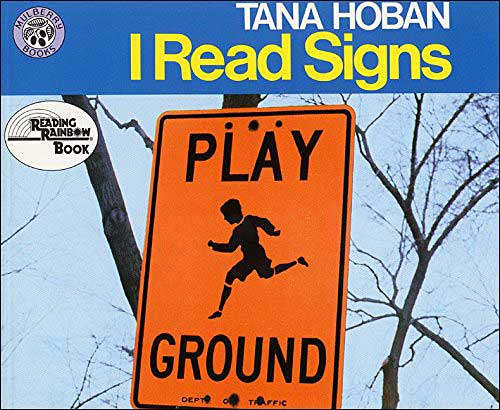 I Read Signs  (LABEL BOOK)