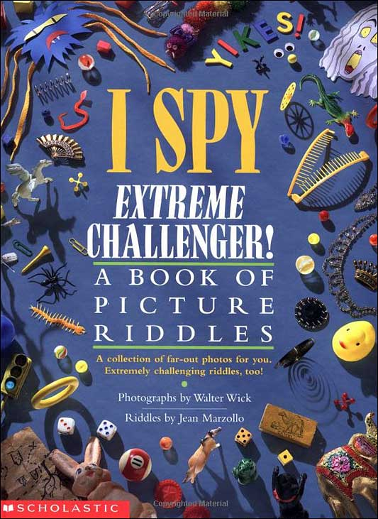 I Spy Extreme Challenger!: A Book of Picture Riddles by Jean Marzollo