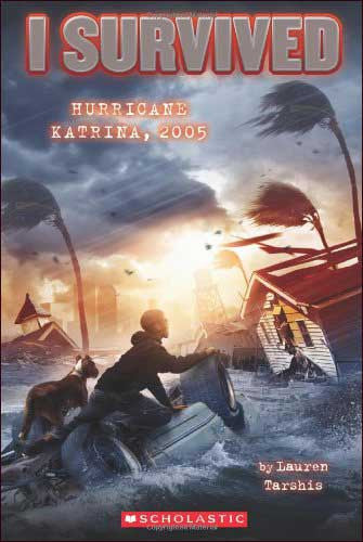 I Survived: Hurricane Katrina 2005 (I Survived series) by Lauren Tarshis