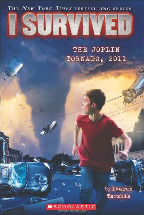 I Survived: The Joplin Tornado, 2011  by Lauren Tarshis