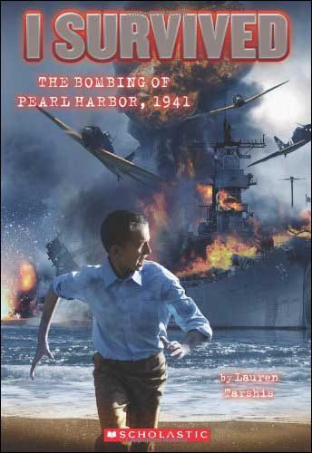 I Survived: The Bombing of Pearl Harbor, 1941 by Lauren Tarshis