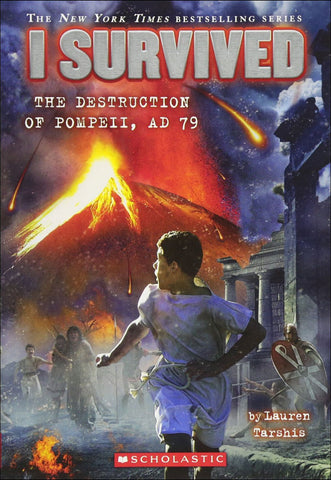 I Survived: The Destruction of Pompeii, AD 79  by Lauren Tarshis