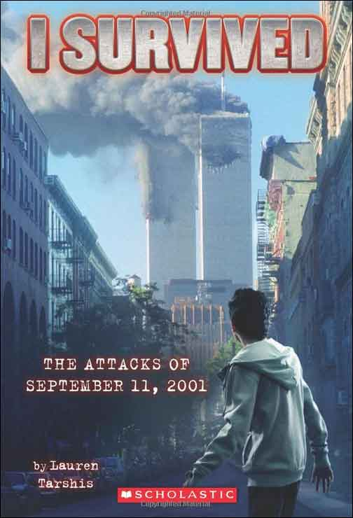 I Survived: The Attacks of September 11, 2001  by Lauren Tarshis