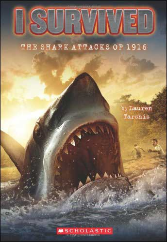 I Survived: The Shark Attacks of 1916 by Lauren Tarshis