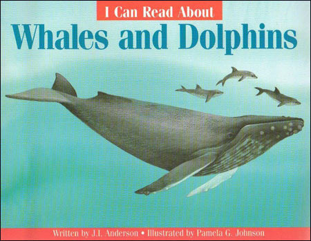 I Can Read About Whales and Dolphins by J. J. Anderson