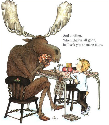 If You Give a Moose a Muffin  (read aloud)