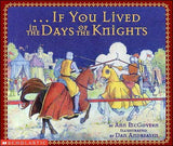 If You Lived in the Days of the Knights by Ann McGovern