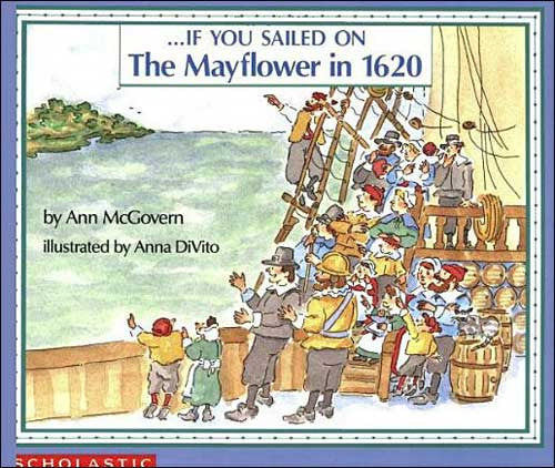 If You Sailed on the Mayflower in 1620 by Ann McGovern