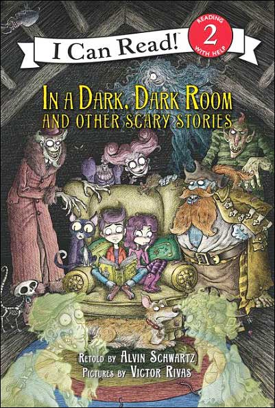 In a Dark, Dark Room and Other Scary Stories by Alvin Schwartz;  illustrated by Victor Rivas