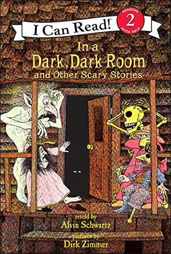 In a Dark, Dark Room and Other Scary Stories by Alvin Sch