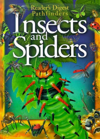 Insects And Spiders (Reader's Digest Pathfinders) by Matthew Robertson