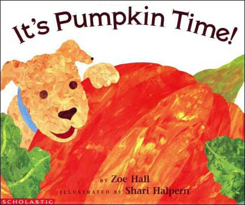 It's Pumpkin Time! by Zoe Hall