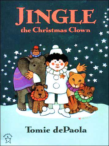 Jingle: the Christmas Clown by Tomie dePaola
