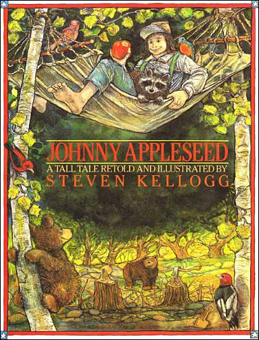 Johnny Appleseed by Steven Kellogg