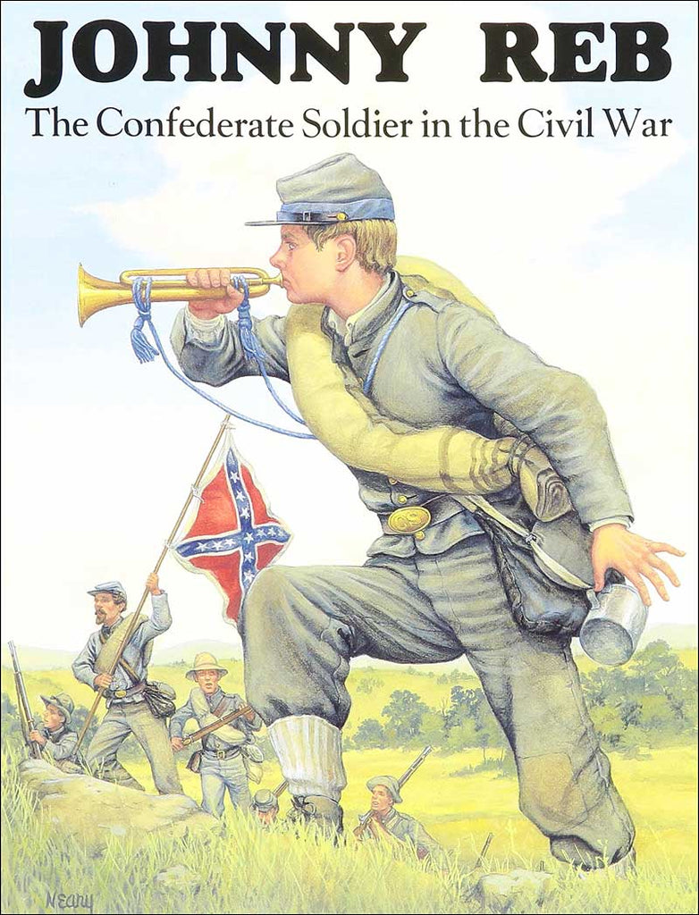 Johnny Reb: The Confederate Soldier in the Civil War by Bellerophon Books  and Alan Archambault