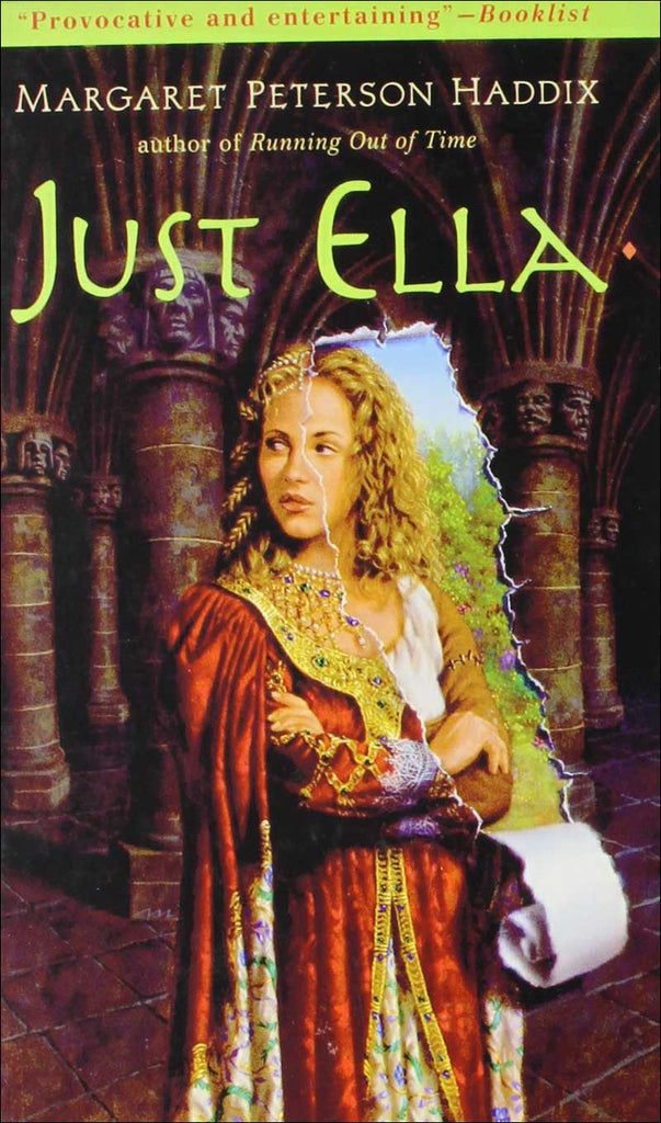 Just Ella The Palace Chronicles, Book 1 of 3 by Margaret Peterson Haddix