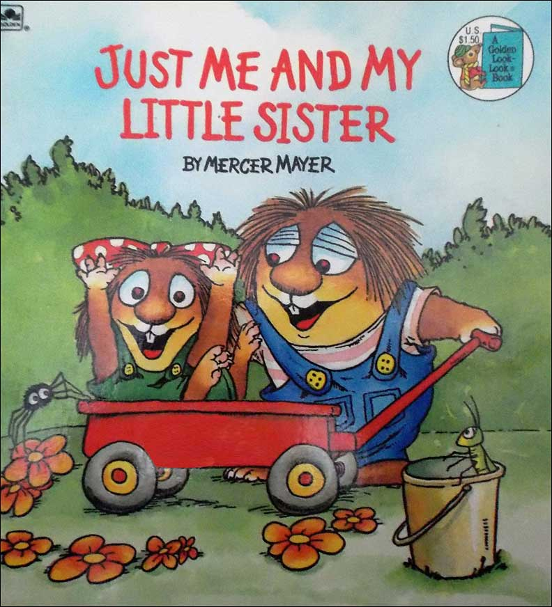 Just Me and My Little Sister by Mercer Mayer