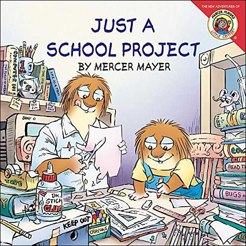 Just a School Project by Mercer Mayer