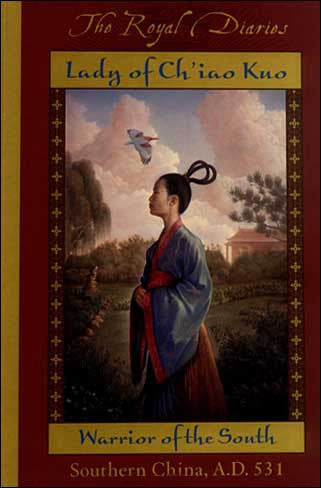 Lady of Chiao Kuo, Warrior of the South by Laurence Yep