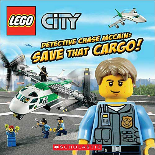 Lego City: Detective Chase McCain, Save That Cargo! by Trey King; illustrated by Chuck Primeau