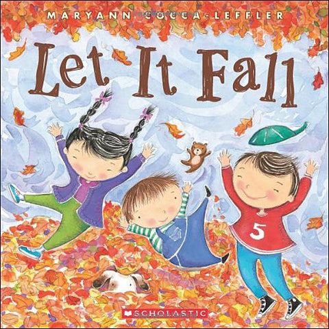 Let It Fall by Maryann Cocca Leffler