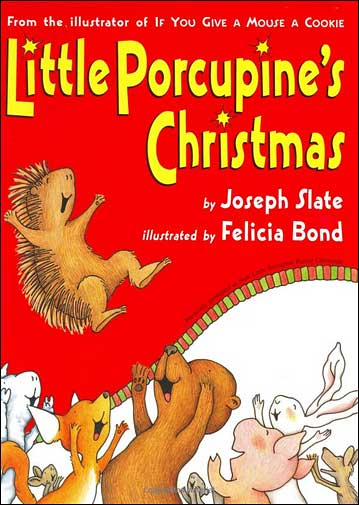 Little Porcupine's Christmas by Joseph Slate