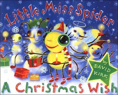 Little Miss Spider: A Christmas Wish by David Kirk