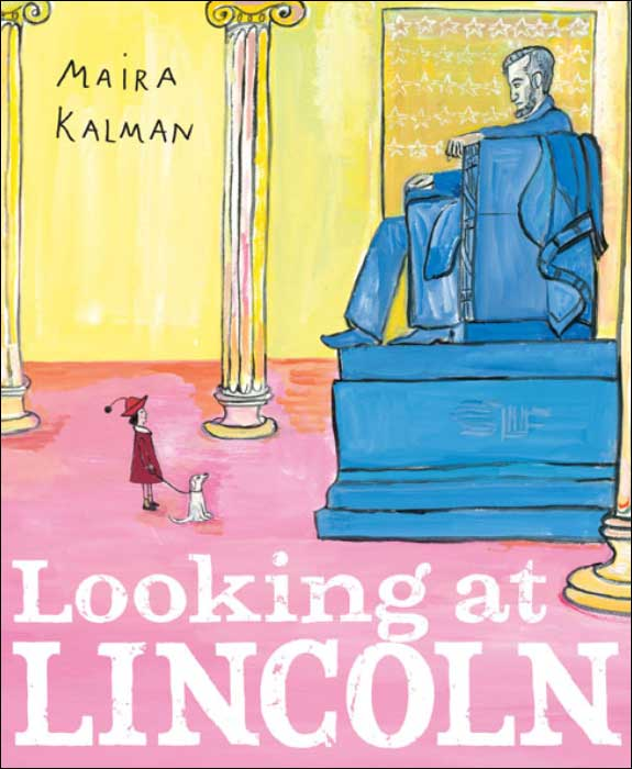 Looking at Lincoln by Maria Kalman