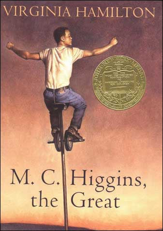 M.C. Higgins, the Great by Virginia Hamilton