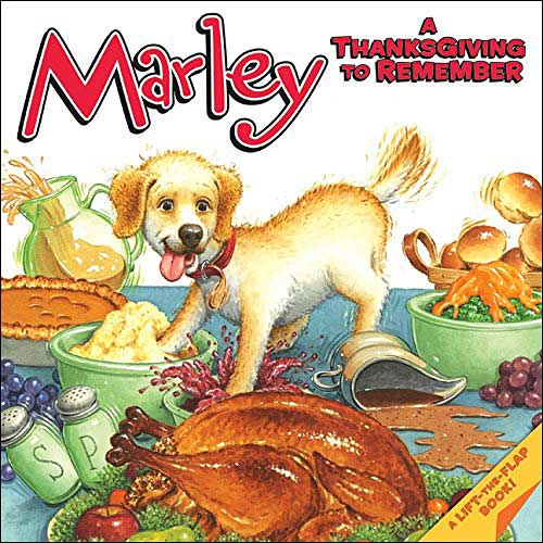 Marley: A Thanksgiving to Remember by John Grogan; illustrated by Richard Cowdrey