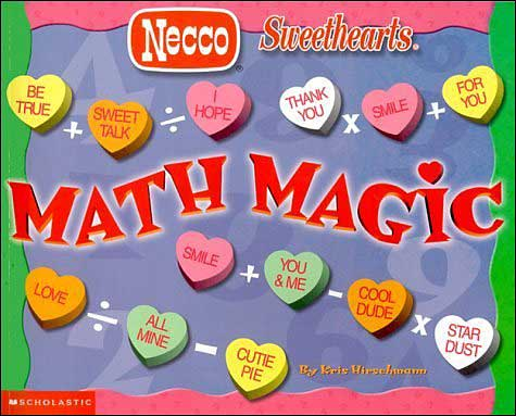 Math Magic: Necco Sweethearts by Kris Hirschmann