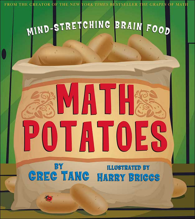 Math Potatoes: Mind-stretching Brain Food by Greg Tang