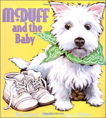 McDuff and the Baby by Rosemary Wells; illustrated by Susan Jeffers