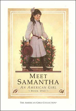 American Girl: Meet Samantha by Susan S. Adler;