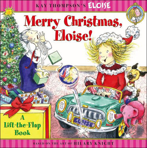 Merry Christmas, Eloise!  by Kay Thompson