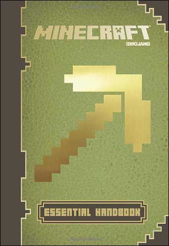 Minecraft: Essential Handbook by Stephanie Milton and Paul Soares and Jordan Maron