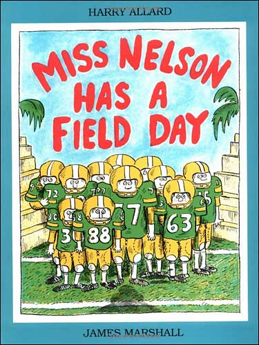 Miss Nelson Has a Field Day by James Marshall