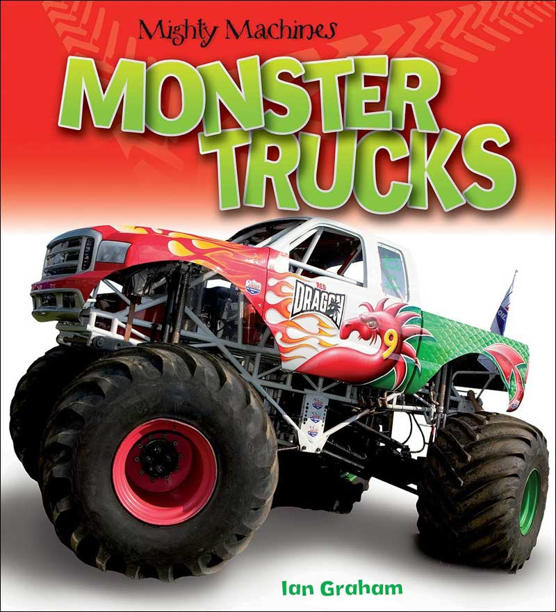 Mighty Machines: Monster Trucks by Ian Graham