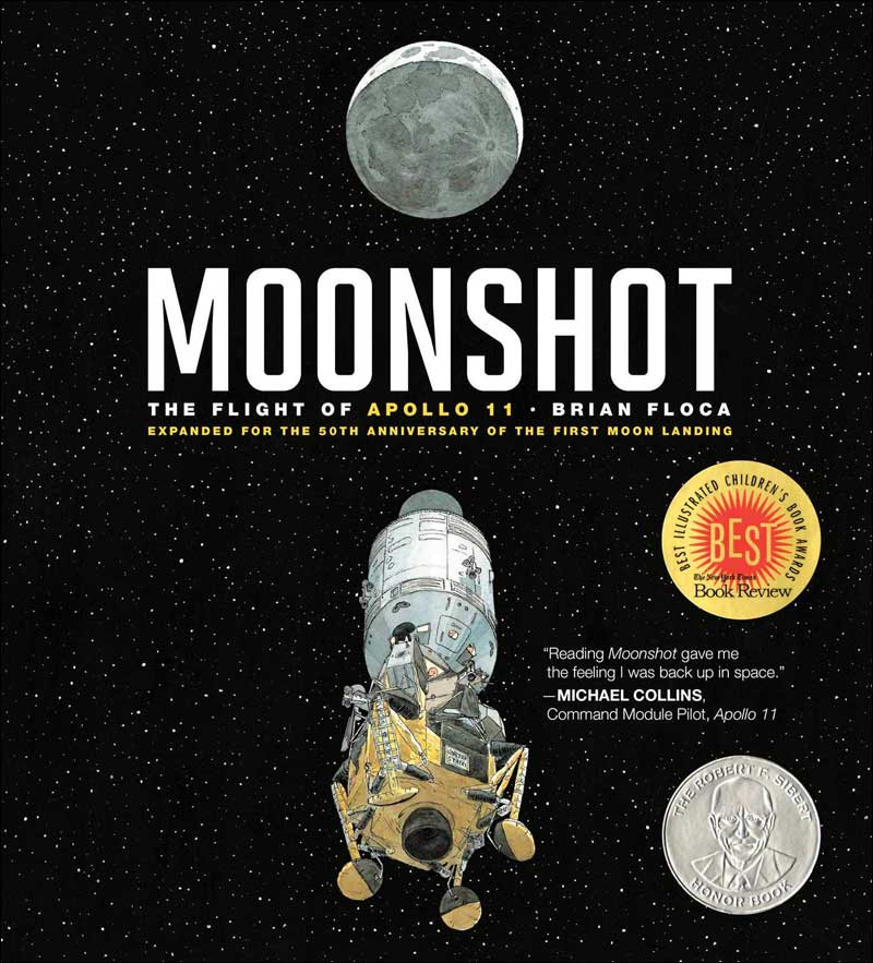 Moonshot: The Flight of Apollo 11 by Brian Flocca