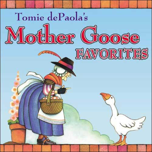 Mother Goose Favorites illustrated by Tomie dePaola