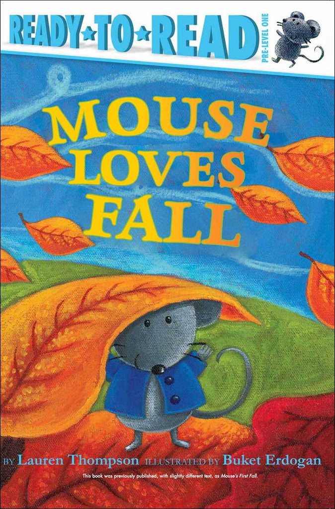 Mouse Loves Fall by Lauren Thompson