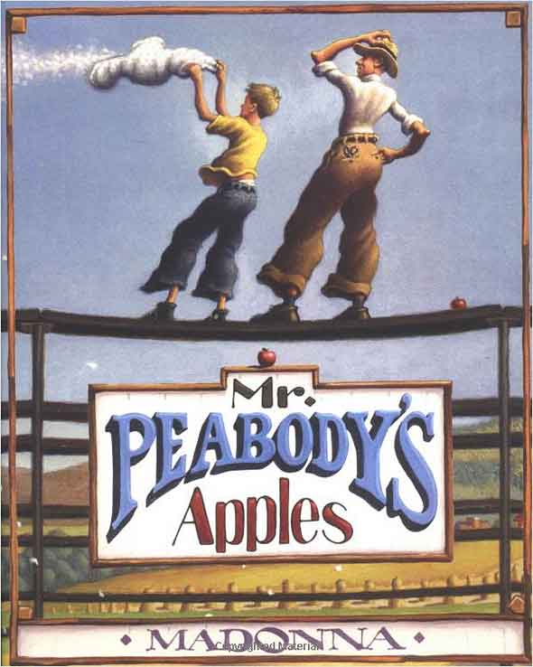 Mr. Peabody's Apples  by Madonna;  illustrated by Loreen Long