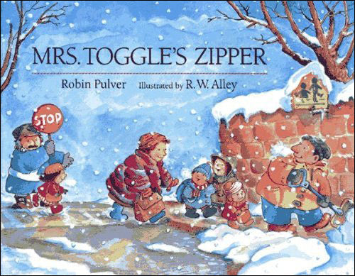 Mrs. Toggle's Zipper  by Robin Pulver