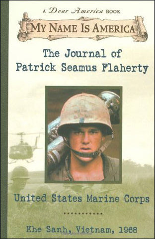 My Name is America: The Journal of Patrick Seamus Flaherty  (chapter book)