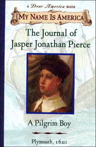 My Name is America: The Journal of Jasper Jonathan Pierce  (chapter book)