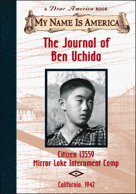 My Name is America: The Journal of Ben Uchida  (chapter book)