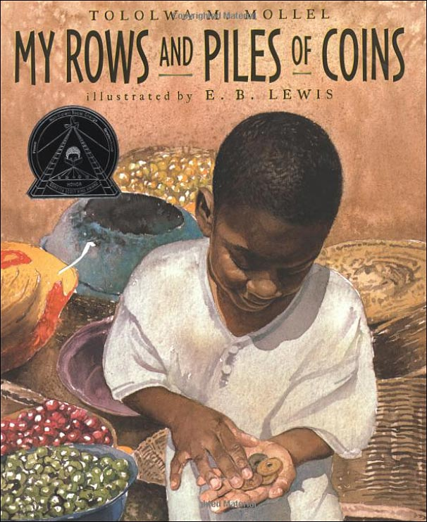 My Rows and Piles of Coins by Tololwa Mollel