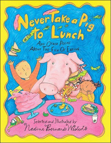 Never-Take-a-Pig-to-Lunch